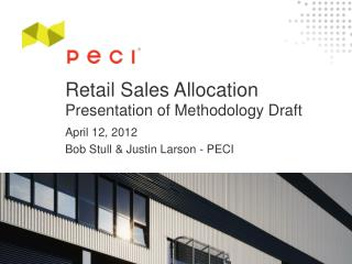 Retail Sales Allocation  Presentation of Methodology Draft