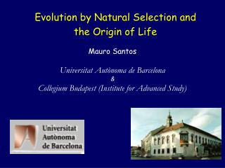 Evolution by Natural Selection and the Origin of Life