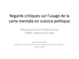 Regards critiques sur l�usage de la carte mentale en science politique