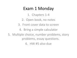 Exam 1 Monday