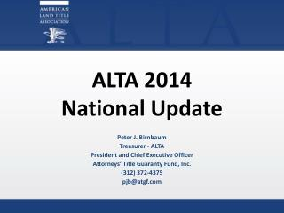 ALTA 2014  National Update