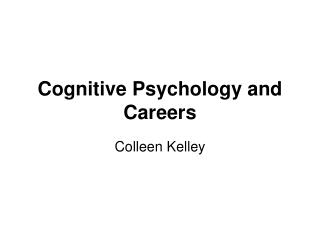 Cognitive Psychology and Careers