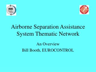 Airborne Separation Assistance System Thematic Network