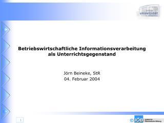 Betriebswirtschaftliche Informationsverarbeitung als Unterrichtsgegenstand