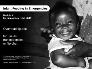 Infant Feeding in Emergencies Module 1 for emergency relief staff Overhead figures for use as