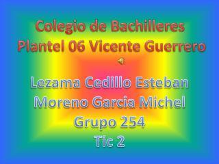 Colegio de Bachilleres  Plantel 06 Vicente Guerrero