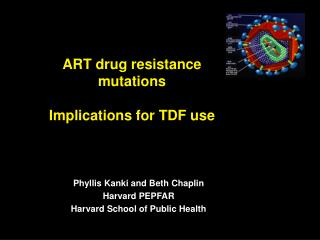 ART drug resistance mutations   Implications for TDF use