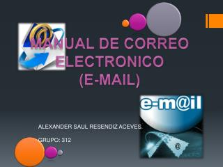 MANUAL DE CORREO ELECTRONICO (E-MAIL)