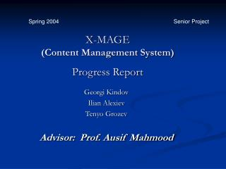 X-MAGE (Content Management System) Progress Report