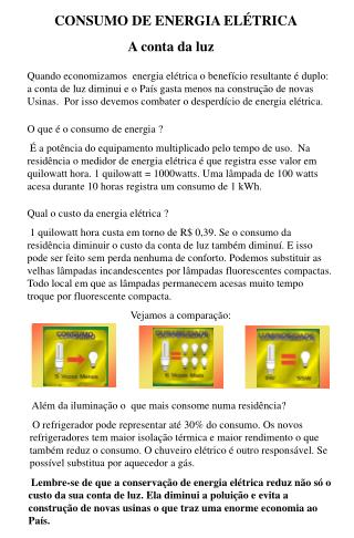 CONSUMO DE ENERGIA ELÉTRICA                                 A conta da luz