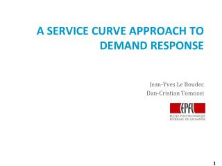 A SERVICE CURVE APPROACH TO DEMAND RESPONSE