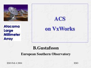 ACS on VxWorks