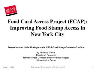 Presentation of Initial Findings to the USDA Food Stamp Outreach Coalition By Rebecca Widom