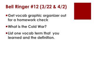 Bell  Ringer #12 (3 /22 & 4/2)