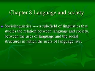 Chapter 8 Language and society