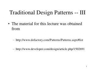 Traditional Design Patterns -- III