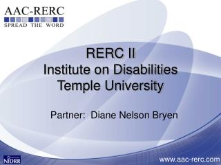 RERC II Institute on Disabilities Temple University