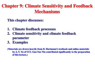 Chapter 9: Climate Sensitivity and Feedback Mechanisms