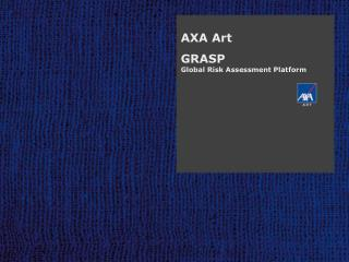 AXA Art GRASP Global Risk Assessment Platform