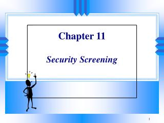 Chapter 11  Security Screening