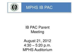MPHS IB PAC