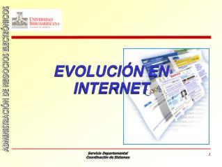 EVOLUCIÓN EN  INTERNET