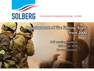 Development of Fire fighting  foam from 2000