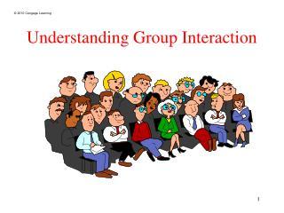 Understanding Group Interaction