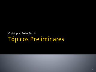 Tópicos Preliminares