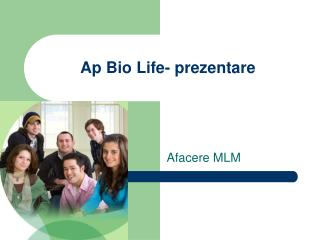 Ap Bio Life- prezentare