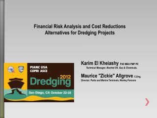 Financial Risk Analysis and Cost Reductions Alternatives for Dredging Projects
