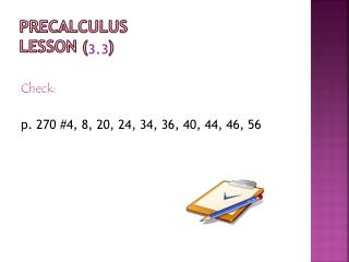 Precalculus Lesson (    )