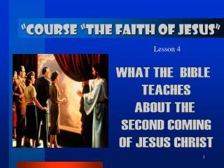 """COURSE ""THE FAITH OF JESUS """