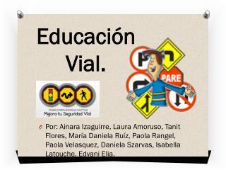 Educación Vial.