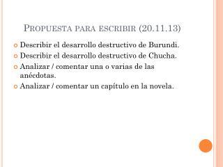 Propuesta  para  escribir  (20.11.13)