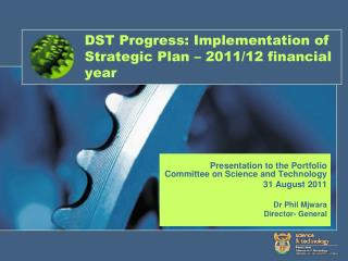 DST Progress: Implementation of Strategic Plan   2011