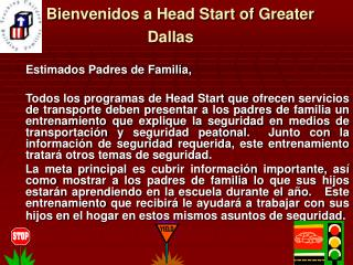 Bienvenidos a Head Start of Greater          Dallas