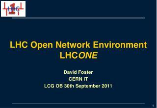 LHC Open Network Environment LHC ONE