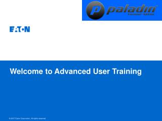 Welcome to Advanced User Training