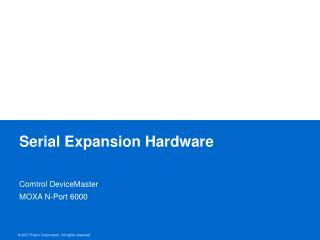 Serial Expansion Hardware