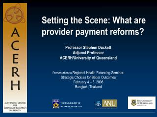 Setting the Scene: What are provider payment reforms?