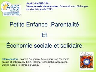 Petite Enfance ,Parentalité Et  Économie sociale et solidaire