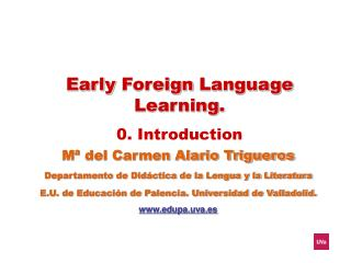 Early Foreign Language Learning . 0.  Introduction