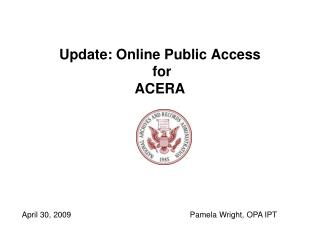 Update: Online Public Access  for  ACERA