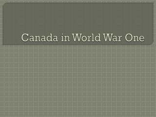 Canada in World War One