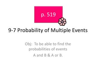 9-7 Probability of Multiple Events