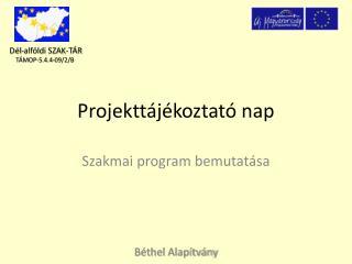 Projekttájékoztató nap
