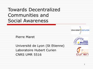 Towards Decentralized Communities and  Social Awareness