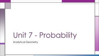 Unit 7 - Probability