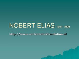 NOBERT ELIAS  1897- 1990